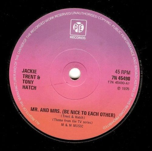 JACKIE TRENT AND TONY HATCH Mr. And Mrs. (Be Nice To Each Other) Vinyl Record 7 Inch Pye 1975